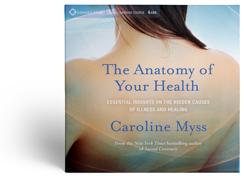 "cover art for ""the anatomy of your health"" by caroline myss"